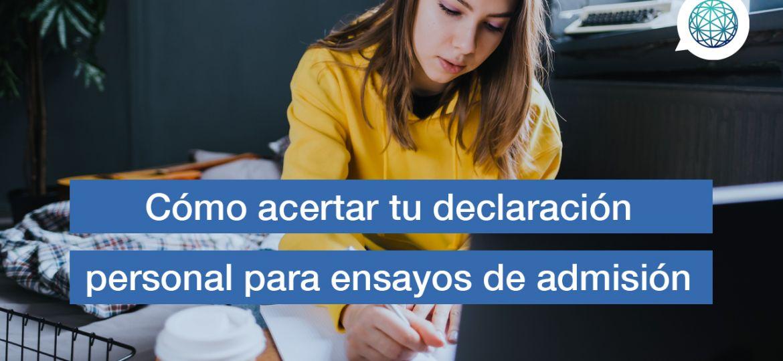Edupass-Blog-Como-acertar-tu-declaración-personal-para-ensayos-de-admision