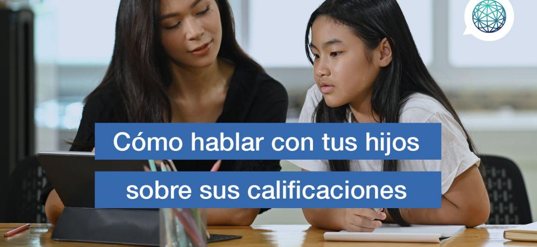 Edupass-blog-Como-hablar-con-tus-hijos-sobre-sus-calificaciones