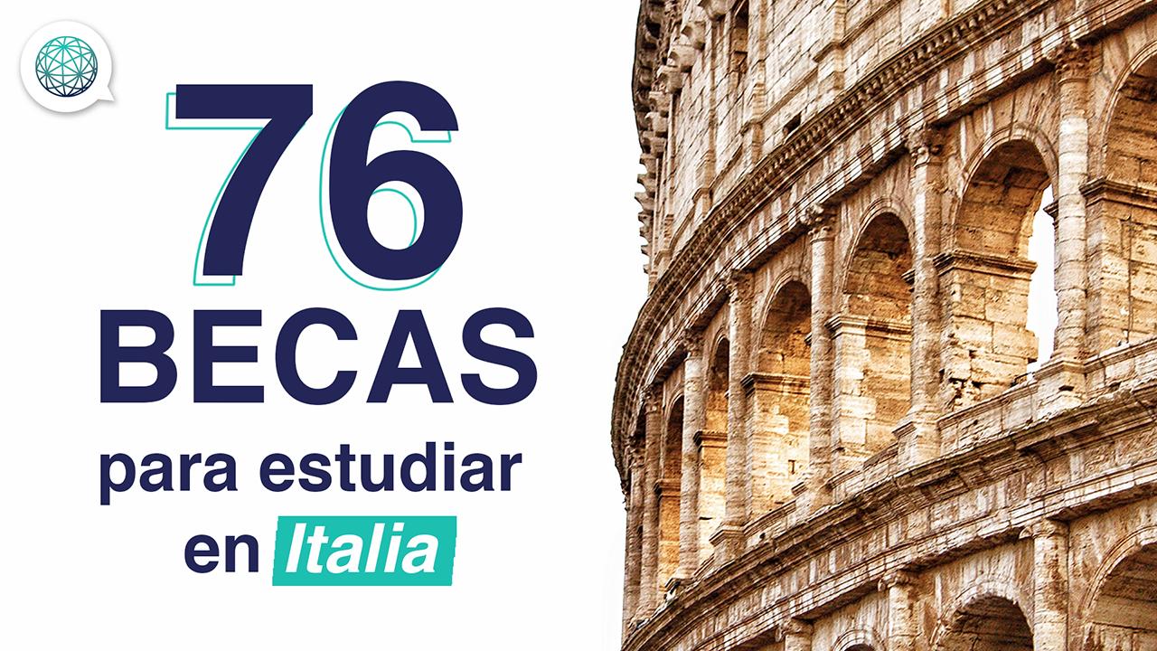 Beca del Dia – 76 becas para estudiar en Italia