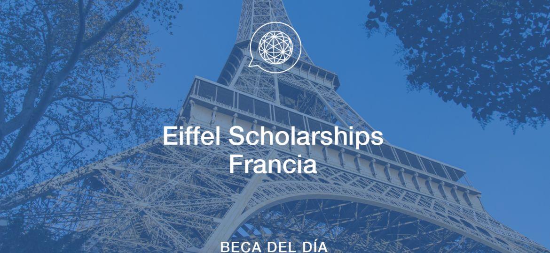 Edupass-Blog-Beca-del-dia-Eiffel-Scholarships-Francia