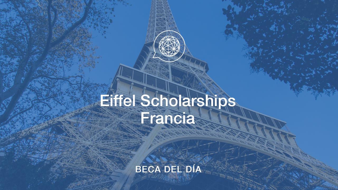 Beca del Día – Eiffel Scholarships, Francia
