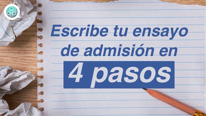 Escribe tu ensayo de admisión en 4 pasos