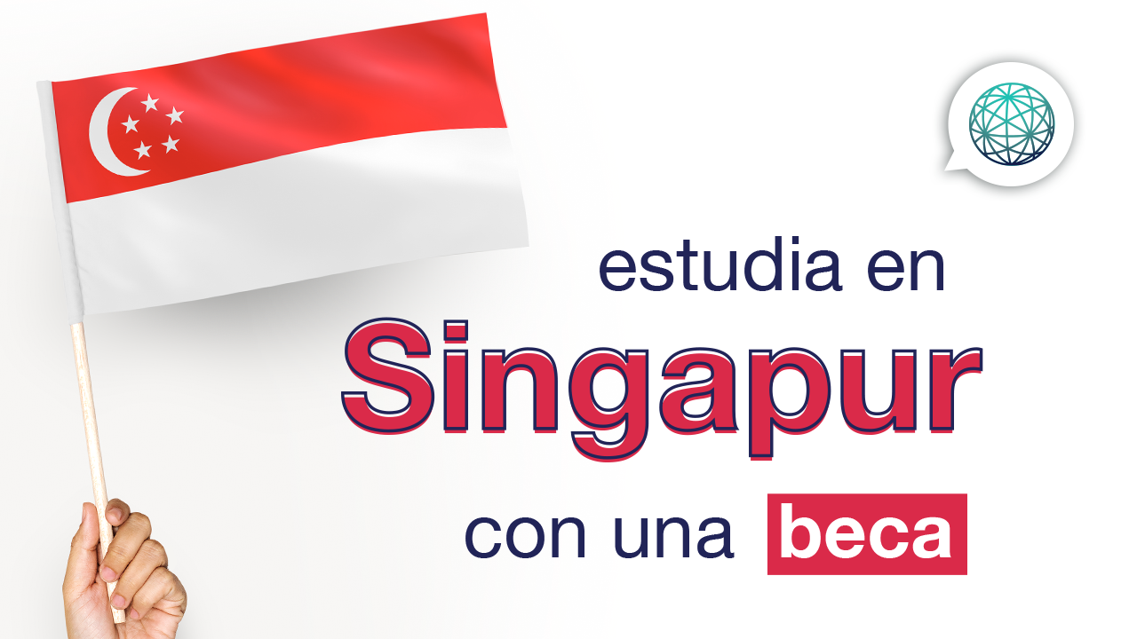 Becas en Singapur – Singapore International Graduate Award (SINGA)