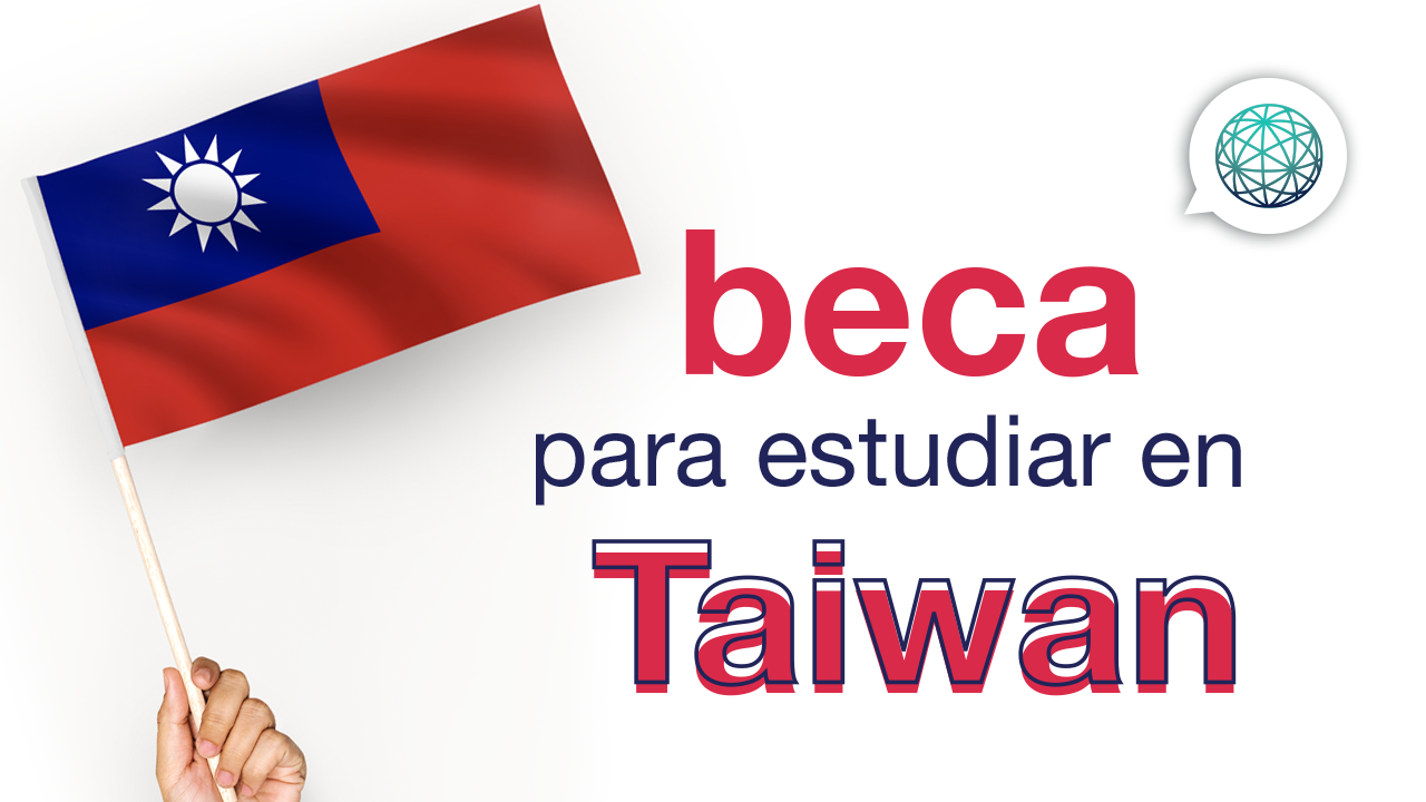 Becas en Taiwan – MOE Scholarships