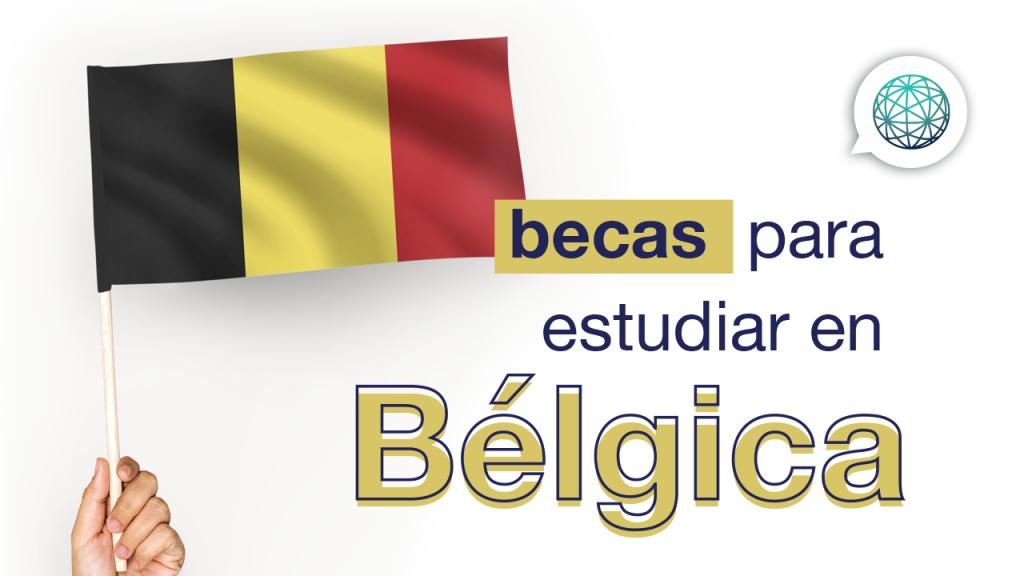 becas para estudiar en belgica