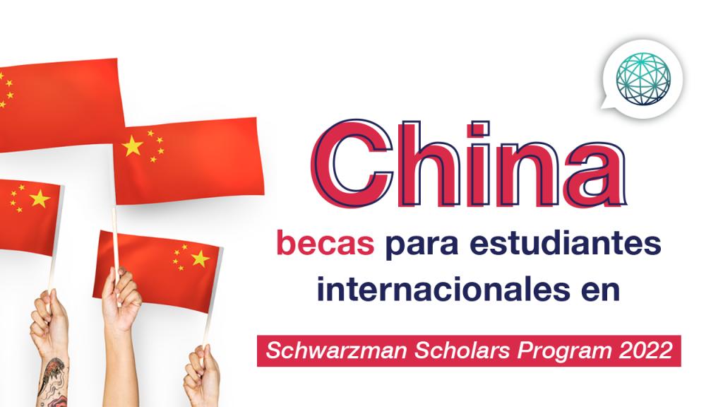 becas en china Schwarzan Scholars