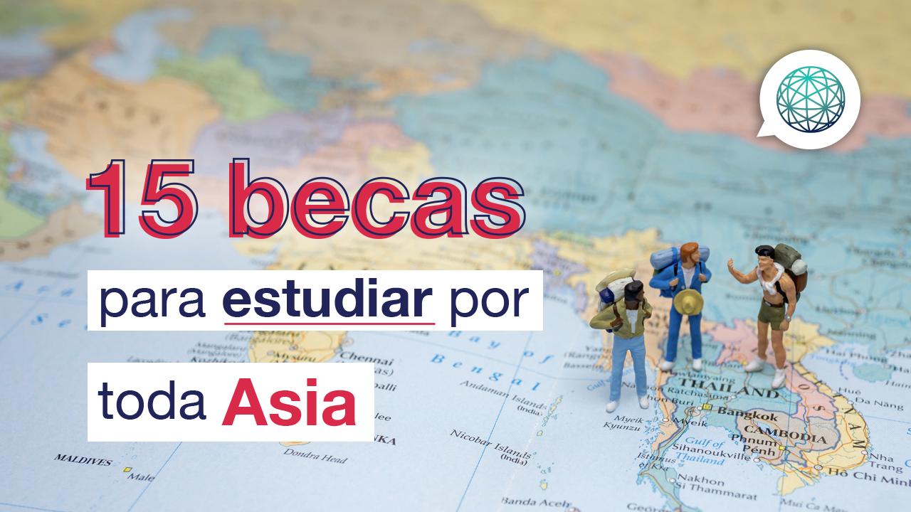 las mejores becas en Asia para estudiantes internacionales