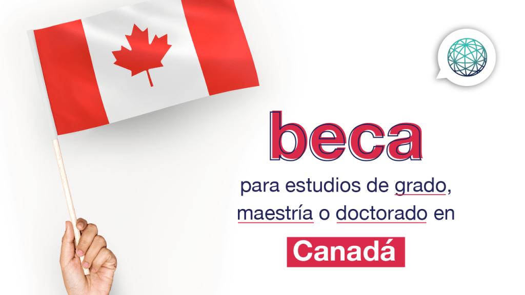 becas para estudiar en Canada