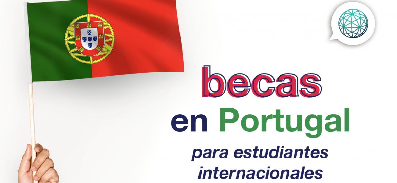 becas en Portugal para estudiantes internacionales