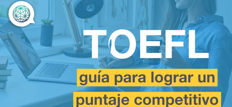 Claves para Presentar el TOEFL